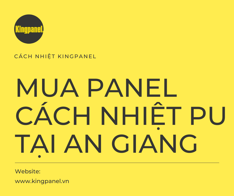 panel cách nhiệt pu tại An Giang